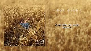 05 desde todos los sueños (Urbano Moraes) - del aire, Rodra