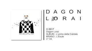 Dagon Lorai - L'Esule