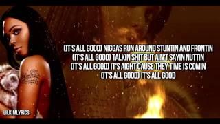 Lil' Kim - All Good (Lyrics Video) HD