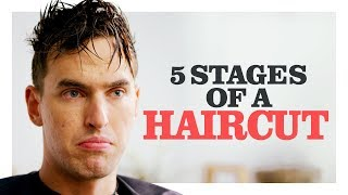 The 5 Stages of Getting a Bad Haircut