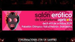Reportaje Salón Erótico Barcelona - Apricots 2016