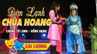 Đêm Lạnh Chùa Hoang - Chung Tử Long, Hồng Hạnh (Tân Cổ Giao Duyên)