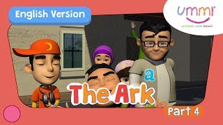 UMMI (S02E07) Part 4 | THE ARK