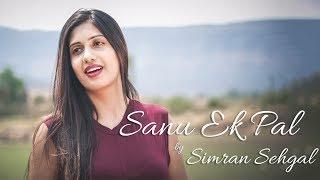 Sanu Ek Pal Chain Na Aave | Simran Sehgal | Cover | RAID