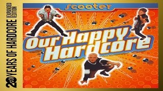 Scooter Our Happy Hardcore (20 Years Of Hardcore Album)