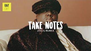(free) Notorious BIG x Mobb deep type beat x old school hip hop beat | 'Take Notes' prod. by ELIAS X