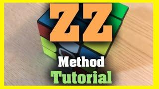 ZZ Rubik's Cube Method Tutorial
