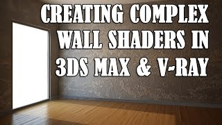 Creating complex wall textures in 3ds Max and V-Ray