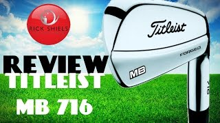 NEW TITLEIST MB 716 IRONS REVIEW