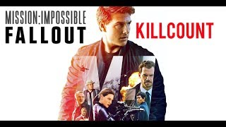 Mission Impossible: Fallout (2018) Tom Cruise Killcount