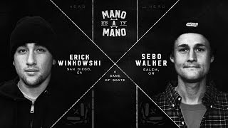 Mano A Mano 2017 - Final: Erick Winkowski vs. Sebo Walker