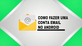 Como fazer uma conta Email no Android