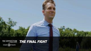 The Final Fight - The Opposition w/ Jordan Klepper