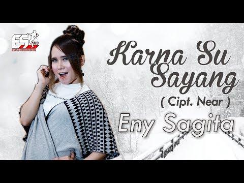 Eny Sagita - Karna Su Sayang [OFFICIAL]