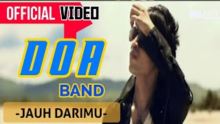 Doa Band - Jauh Darimu ( Official Video )