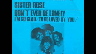 Cornelius Brothers & Sister Rose - Don't Ever Be Lonely (1972)