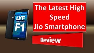 Reliance Jio LYF F1 Latest 4G LTE+ VoLTE Best Smartphone Review under Rs. 15,000