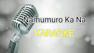 Namumuro Ka Na - Lukas (Karaoke)