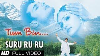 Suru Ru Ru (Kuch Roop Uska Mehka) Full Song | Tum Bin | Rakesh Bapat, Priyanshu Chatterjee, Sandali