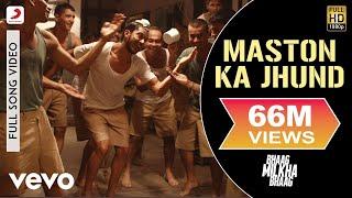 Maston Ka Jhund - Bhaag Milkha Bhaag | Farhan Akhtar | Shankar Ehsaan Loy