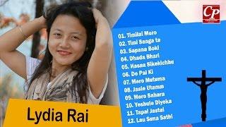 Lydia Rai - Jukebox 2016 | Nepali Christian Songs Collection