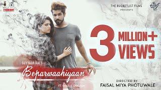 Beparwaahiyaan | official | Suyyash Rai | Charlie Chauhan | Faisal Miya Photuwale