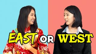 EAST or WEST: Which mindset do you have?