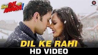 Dil Ke Rahi - Hai Apna Dil Toh Awara | Sahil Anand, Niyati Joshi, Vikram Kochhar & Divya Choksey
