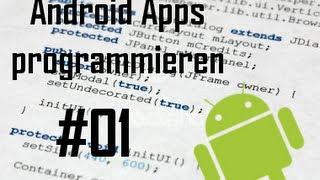 Android Apps programmieren - Erste eigene App entwickeln [#01] [HD] (German)