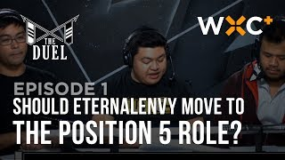 Should EternalEnvy move to the Position 5 role?   The Duel   WXC+