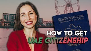 How To Get UAE Citizenship.