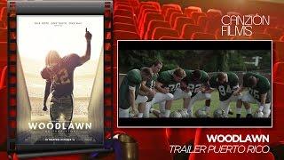 Woodlawn - Trailer Puerto Rico (doblado al español)