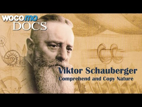 Viktor Schauberger Comprehend and Copy Nature Documentary of 2008