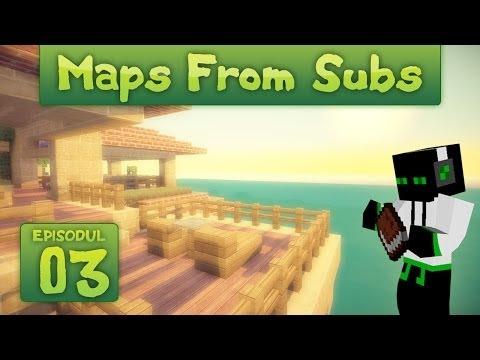 [RO] Maps From Subs #3 - Juma de ocean [HD]