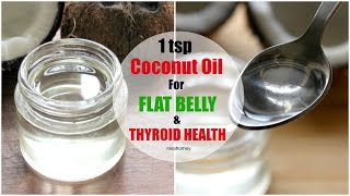 Eat 1 Tsp COCONUT Oil A Day And Heal Your Thyroid Naturally