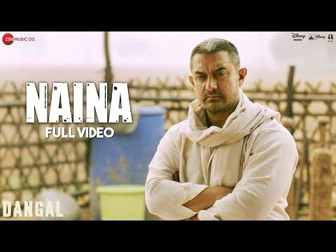 Naina - Full Video | Dangal | Aamir Khan | Arijit Singh | Pritam | Amitabh Bhattacharya
