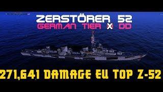271,641 damage EU Top Z-52 🇩🇪    World of Warships