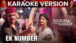 Ek Number   Karaoke Version   Sanam Teri Kasam   Harshvardhan Rane & Mawra Hocane