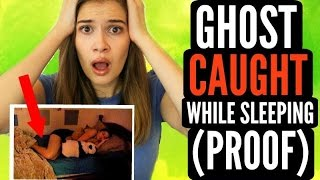 GHOST CAUGHT WHILE SLEEPING + PROOF!!!