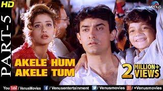 Akele Hum Akele Tum - Part 5 | Aamir Khan & Manisha Koirala | 90