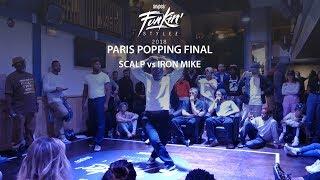 Funkin' Stylez Paris preselections - Popping final : Scalp vs Iron Mike