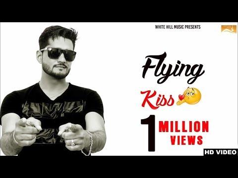 Xxx Mp4 Flying Kiss Full Song Bunty Bisla New Punjabi Songs 2017 Latest Punjabi Songs 2017 3gp Sex