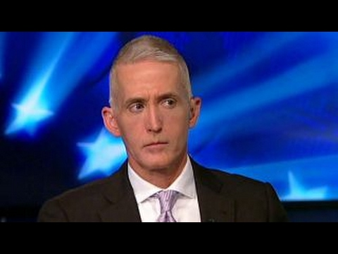 Gowdy on gov t leaks surveillance and unmasking