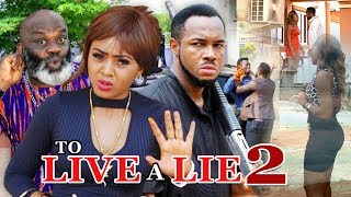 To Live A Lie (Regina Daniels) 2 - 2017 Latest Nigerian Nollywood Movies