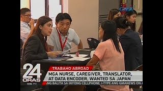 24 Oras: Mga nurse, caregiver, translator, at data encoder, wanted sa Japan