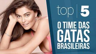 Top 5 - O time das Gatas Brasileiras