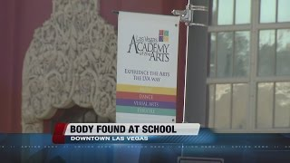 Body found on Las Vegas Academy of Arts campus