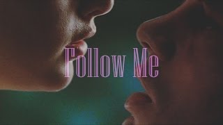 Two Moon Junction || Follow Me