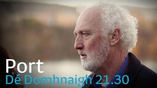 Port | Breanndán | Dé Domhnaigh 21.30 | 21/5/17