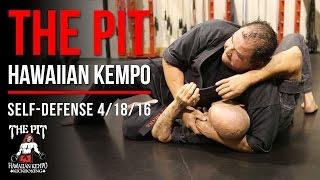 The Pit Martial Arts: Hawaiian Kempo Self-Defense Class, April 18, 2016